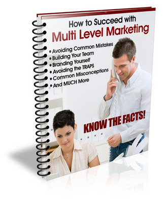 Product picture MLM-How To Succeed In Multi-Level Marketing